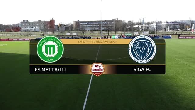 Video: FS Metta/LU - Riga FC 1:0 spēles labākie momenti (2.apr.)