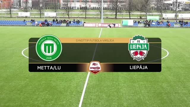 VIDEO: FS Metta/LU - FK Liepāja 0:2 spēles momenti (17.apr.)