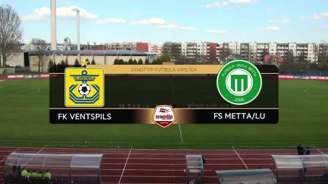 VIDEO: FK Ventspils - FS Metta/LU 2:0 spēles momenti (30.apr.)