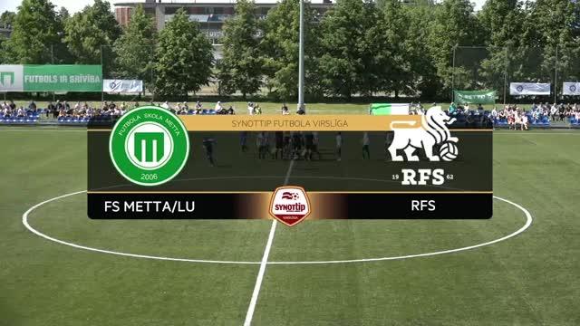 VIDEO: FS Metta/LU - RFS 1:1 spēles momenti (28.mai.)