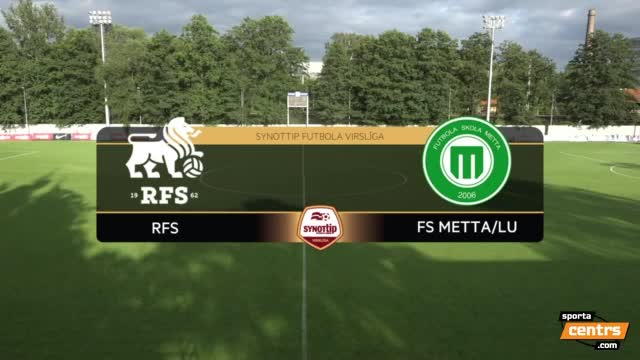 VIDEO: RFS - FS Metta/LU 3:0 spēles momenti (1.aug.)