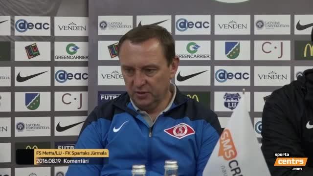 VIDEO: FS Metta/LU - FK Spartaks Jūrmala 1:3 preses konference (19.aug.)