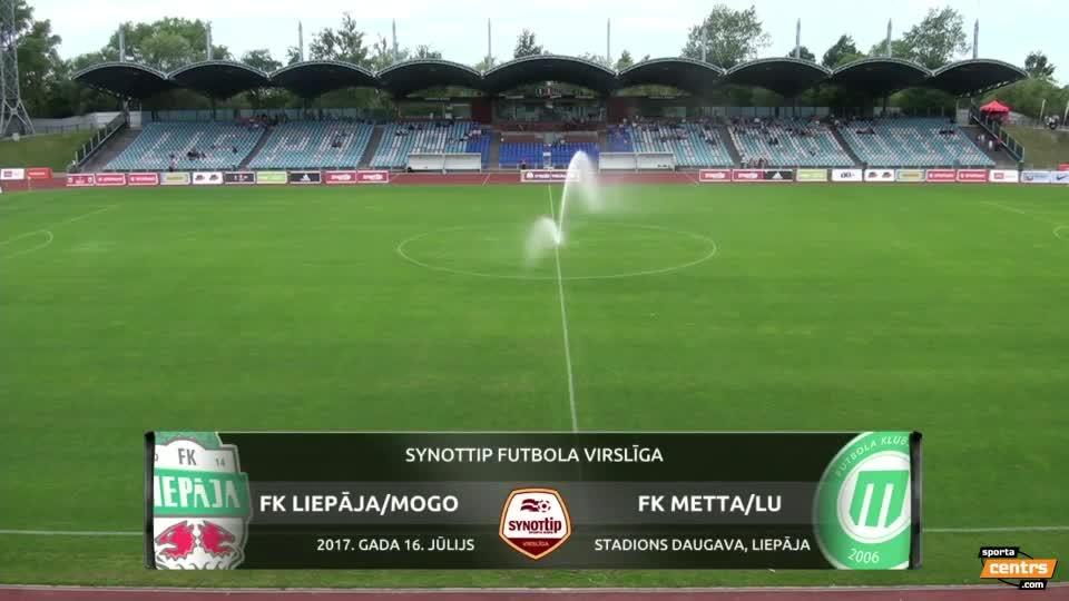 VIDEO: FK Liepāja/Mogo - FK Metta/LU 0:1 spēles momenti (16.jūl.)