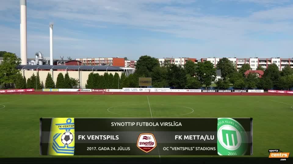 VIDEO: FK Ventspils - FK Metta/LU 3:0 spēles momenti (24.jūl.)