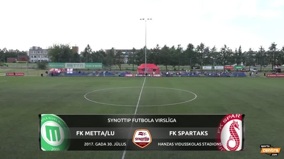 VIDEO: FK Metta/Latvijas Universitāte  - Spartaks Jūrmala 0:2 spēles momenti (30.jūl.)