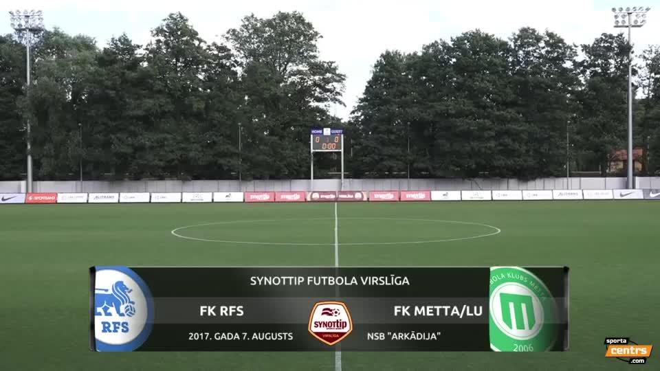 VIDEO: RFS - Metta/Latvijas Universitāte 1:0 spēles momenti (7.aug.)