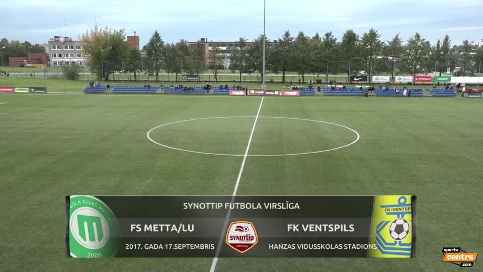 VIDEO: FK Metta/Latvijas Universitāte  - FK Ventspils 2:2 spēles momenti (17.jūl.)